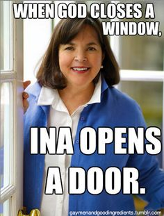 funny barefoot contessa meme ina garten | queen ina - the barefoot