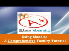 Using Moodle 3: A Comprehensive Tutorial for Teachers