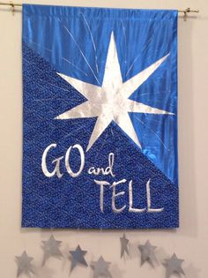 """Epiphany banner-7 stars represents perfection as well as the seven continents were we are to """"Go and Tell"""""""