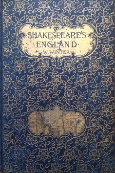 Shakespeare's England - 1893 by William Winter
