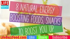 8 Natural Energy Boosting Foods, Snacks To Boost You Up - YouTube