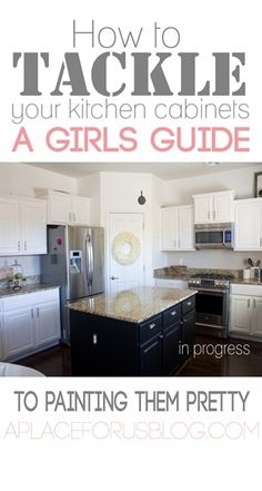 Kitchent Cabinets Makeover Girls Guide to Painting Your Kitchen Cabinets - How to paint your kitchen cabinets, white cabinets, DIY kitchen cabinets Kitchen Redo, Kitchen Dining, Kitchen Ideas, Kitchen Makeovers, Kitchen Layout, Kitchen Designs, Painting Kitchen Cabinets, Repainting Cabinets, Updated Kitchen