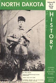 North Dakota History : Volume 35 Number 2 Spring 1968 by Warren James Petty. Warren James, Number 2, North Dakota, History, Spring, Historia