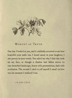 Sad Love Quotes : QUOTATION – Image : Quotes Of the day – Life Quote moment of truth ~ lang leav Sharing is Caring Poem Quotes, Words Quotes, Life Quotes, Sayings, Indie Quotes, Life Poems, Pretty Words, Beautiful Words, Lang Leav Quotes