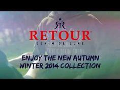 Retour Denim Deluxe Making of Winter 2014