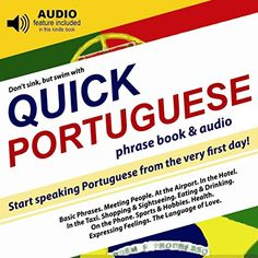 "Quick Portuguese: Start speaking Portuguese from the very first day (free AUDIO included) (Quick Books Book 6):   The entire collection ""Quick Languages"" is now available in Amazon Kindle Store, a bestseller -in its printed version- in hundreds of bookstores. This ""Quick Portuguese"" book is a very useful tool to learn phrases, which will help you handle situations with confidence, from the very first day.br /br /AUDIO INCLUDED: As an added bonus, in this ""kindle"" book you will find a b..."