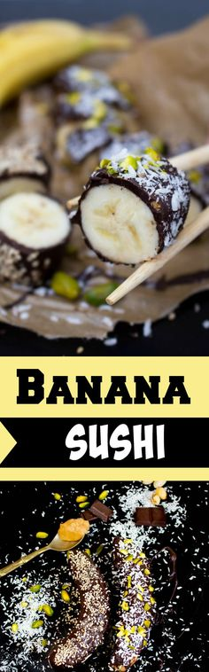 Super easy banana sushi with peanut butter, chocolate, coconut flakes, pistachios, sesame and chia seeds. So yummy! #vegan #sushi #bananasushi #chocolate