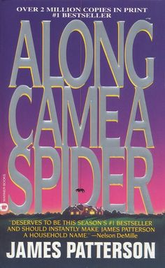 Along Came A Spider!