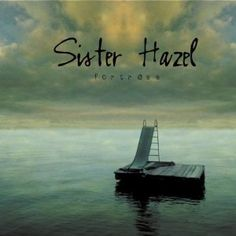 obsessed with sister hazel