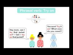Phrasal verb: try on. www.englisheverywhereforeveryone.com Try On, I Tried, Esl, I Can, Improve Yourself, Movie Posters, Film Posters, Billboard