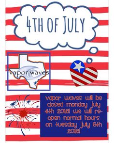 Vapor Waves will be closed Monday July 4th! We will re-open Tuesday July 5th normal hours! So hurry in this weekend to grab all your vaping essentials to get your through this holiday weekend!!! #breatheinvapeout #forthofjuly #happy4th