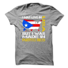 I May Live in USA But I Was Made in Puerto Rico - #hoodie for teens #sweater scarf. CHECKOUT => https://www.sunfrog.com/States/I-May-Live-in-USA-But-I-Was-Made-in-Puerto-Rico-kmbphdpqez.html?68278