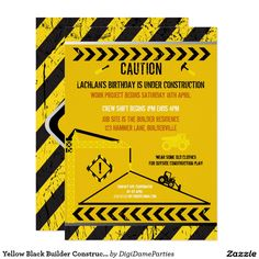 Yellow Black Builder Construction Party Invitation Template by The Digi Dame Parties on Zazzle www.zazzle.com/digidameparties*