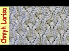 ▶️ Красивый ажурный узор спицами. Простые узоры спицами. Вязание спицами Larisa Chmyh №35 - YouTube
