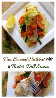 This Pan seared halibut with a butter dill sauce recipe is delicate and flavorful. The sauce is made before cooking the fish to make sure that the recipe turns out well every time. Sauce Recipes, Fish Recipes, Dill Sauce, Halibut, Carrot Chips, Delicate, Butter, Steamed Vegetables, Healthy Protein