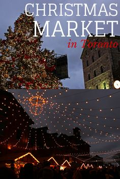 Toronto Christmas Market at the Distillery District: http://justinpluslauren.com/toronto-christmas-market/