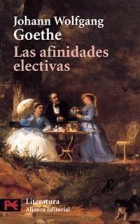 Las afinidades electivas de Goethe | Revista de Letras