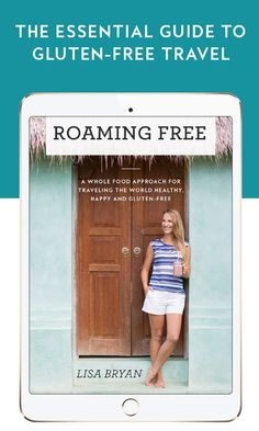 Learn how to travel the world heathy, happy and gluten-free. Grab your copy of Roaming Free! www.downshiftology.com