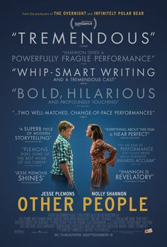 """""""Other People"""" coming of age, dark humor, quirky, coping with illness, LGBTQ,"""