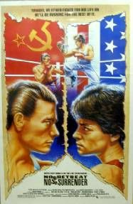 No Retreat, No Surrender is a 1986 American martial arts film written and directed by Corey Yuen, and starring Kurt McKinney, Jean-Claude Van Damme and Tai Chung Kim. Action Movie Poster, 80s Movie Posters, 80s Movies, Action Movies, Great Movies, Film Movie, Karate Movies, Amazing Movies, Cinema Posters
