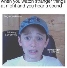 i was watching stranger things with my best friend and we finished the season and decided to go to bed and just as we got settled the lights flickered off. It was the scariest thing ever. Watch Stranger Things, Stranger Things Have Happened, Stranger Things Netflix, Stranger Things Season, Saints Memes, Should I Stay, Stranger Danger, Will Byers, Don T Lie