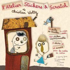 L'atelier sticker et scratch - soon. Christian Voltz :  (auteur, illustrateur, sculpteur, graveur) - Strasbourg - Alsace / France