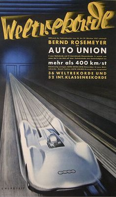 """""""It's hard to imagine the passion and excitement about technical progress and speed that existed in this era."""" KB 1937 Auto Union Typ C Stromlinie poster Art Deco Posters, Car Posters, Event Posters, Vintage Advertisements, Vintage Ads, Logo Audi, Auto Union, Racing Events, Car Illustration"""