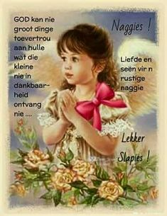 Good Night Quotes, Good Morning Good Night, April Quotes, Evening Greetings, Afrikaanse Quotes, Good Night Blessings, Goeie Nag, Christian Messages, Sleep Tight
