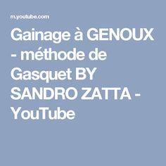 Gainage à GENOUX - méthode de Gasquet BY SANDRO ZATTA - YouTube