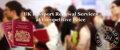 Get UK Passport Renewal Services at Competitive Price at Documents and Visas Limited..