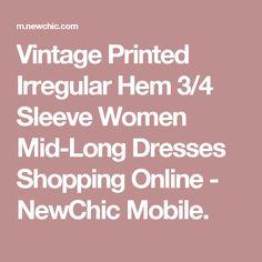 Vintage Printed Irregular Hem 3/4 Sleeve Women Mid-Long Dresses Shopping Online - NewChic Mobile.