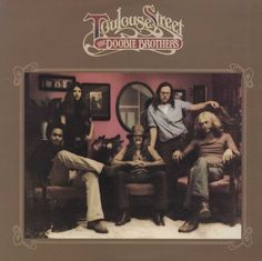 The Doobie Brothers - Toulouse Street