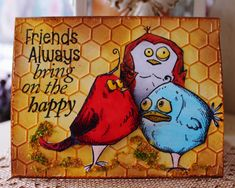 Friends always bring out the happy :) Tim Holtz Crazy Bird stamps. Crazy Bird, Crazy Dog, Crazy Cats, Crazy Animals, Tim Holtz Stamps, Bird Crafts, Paper Crafts, Dog Cards, Funny Birthday Cards