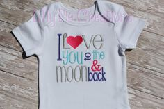 Custom I love you to the moon and back Embroidered Shirt