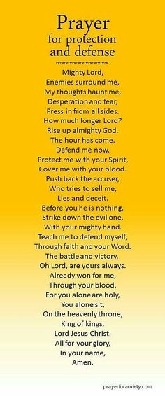 Prayer for protection and defense. We need to pray this even in good times for the enemy waits for the opportunity to attack us and we may not recognize it ourselves. Prayers and how to pray Prayer Scriptures, Bible Prayers, Faith Prayer, Prayer Quotes, My Prayer, Prayer For Enemies, Jesus Prayer, Prayer Room, Forgiveness Prayer