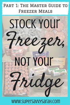 Stock Your Freezer, Not Your Fridge, Make Ahead Freezer Meals, Freezer Meals, Healthy Freezer Meal, Freezer Meal Recipes, Freezer Meals for New Moms, Easy Freezer Meals, Super Savvy Sarah