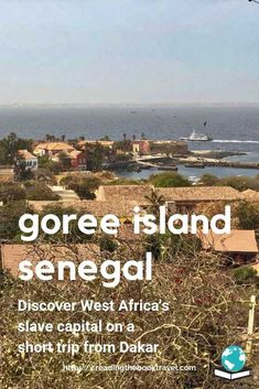 Goree Island Senegal was the hub of West Africa's slave trade for 400 years. Take the Dakar ferry to discover the history of Ile de Goree Senegal. Africa Destinations, Amazing Destinations, Travel Destinations, Travel Advice, Travel Guides, Travel Tips, Travel Essentials, Senegal Travel, Africa Travel