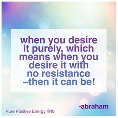 Abraham-Hicks Quote - Law of Attraction