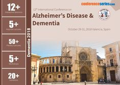 12th International Conference on #Alzheimer's_Disease & #Dementia October 29-31, 2018 Valencia, Spain