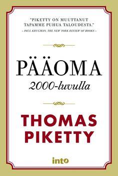 Pääoma 2000-luvulla / Thomas Piketty. Calm, Books, Livros, Libros, Book, Book Illustrations, Libri
