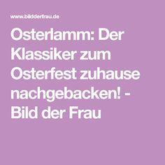 Osterlamm: Der Klassiker zum Osterfest zuhause nachgebacken! - Bild der Frau