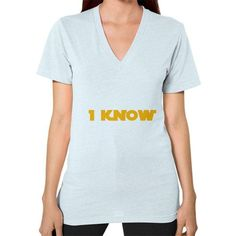 I-Know V-Neck (on woman) Shirt