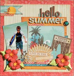 #scrapbook #summer #beach Hello Summer - Two Peas in a Bucket, scrapbook layout, Echo Park Paradise Beach collection