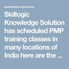 Skillogic Knowledge Solution has scheduled PMP training classes in many locations of India here are the participants reviews and feedback collected during the classroom training sessions on various asspects.
