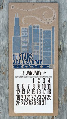 Stars All Lead Me Home letterpress 2014 wall calendar