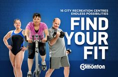 Now it's even easier to find your fit at City recreation centres with our new Find Your Fit E-Newsletter. Sign up today for all the latest information on facility programming, fitness tips, special events, unique offers and more! Each month, we will also draw a winner from our list of subscribers to win a family pass to the Muttart Conservatory, Edmonton Valley Zoo and John Janzen Nature Centre.
