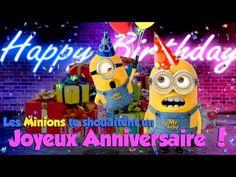 Les Minions te souhaitent un Joyeux Anniversaire (2) - YouTube