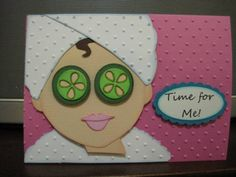 Time for Me Spa Girl by 1crzystamper - Cards and Paper Crafts at Splitcoaststampers