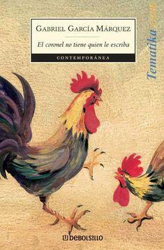 El Coronel no tiene quien le escriba de Gabriel García Márquez