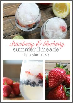 Strawberry Blueberry Limeade - The Taylor House